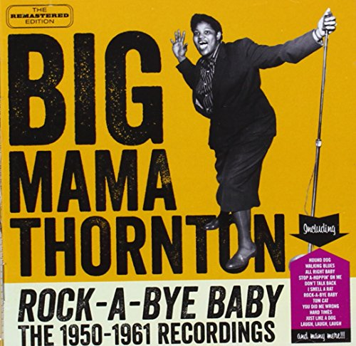 Big Mama Thornton-Rock-A-Bye Baby-(Remastered)-2014-GCP Download