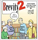 img - for Brevity 2: Another Collection of Comics by Guy and Rodd book / textbook / text book