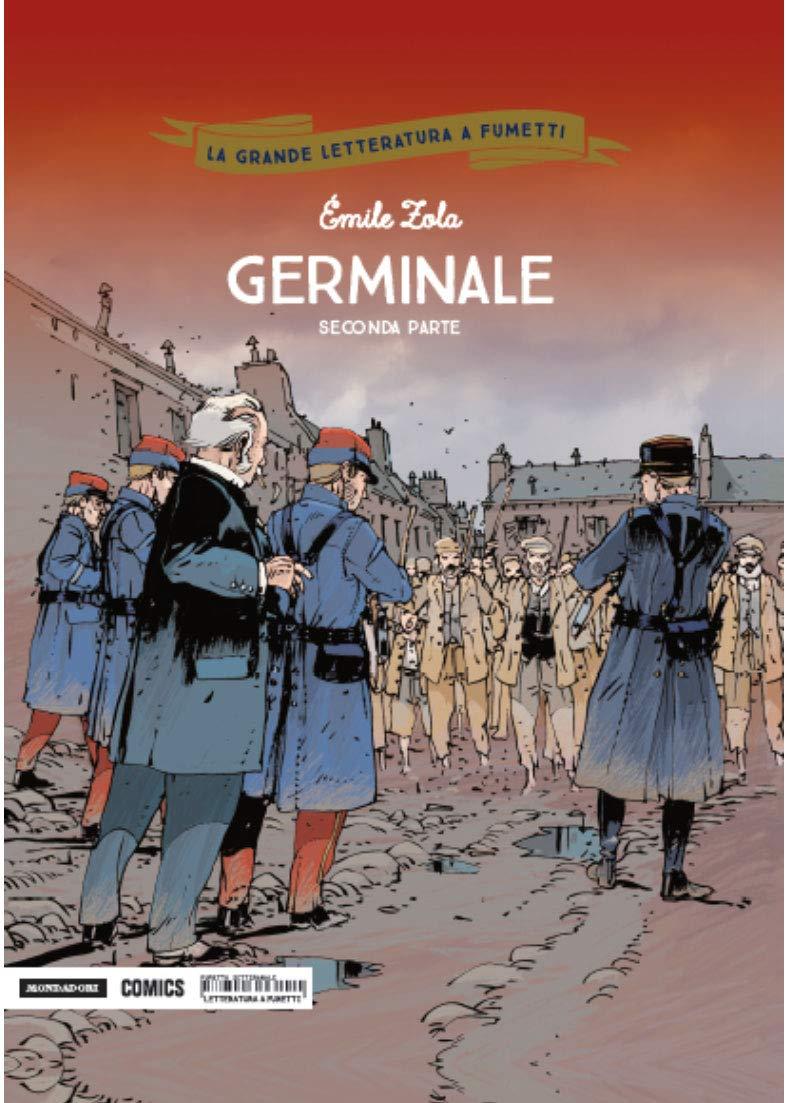 Germinale. Seconda parte: 29 Copertina rigida – 1 gen 2030 Émile Zola Philippe Chanoinat Jean-Michel Arroyo Mondadori Comics