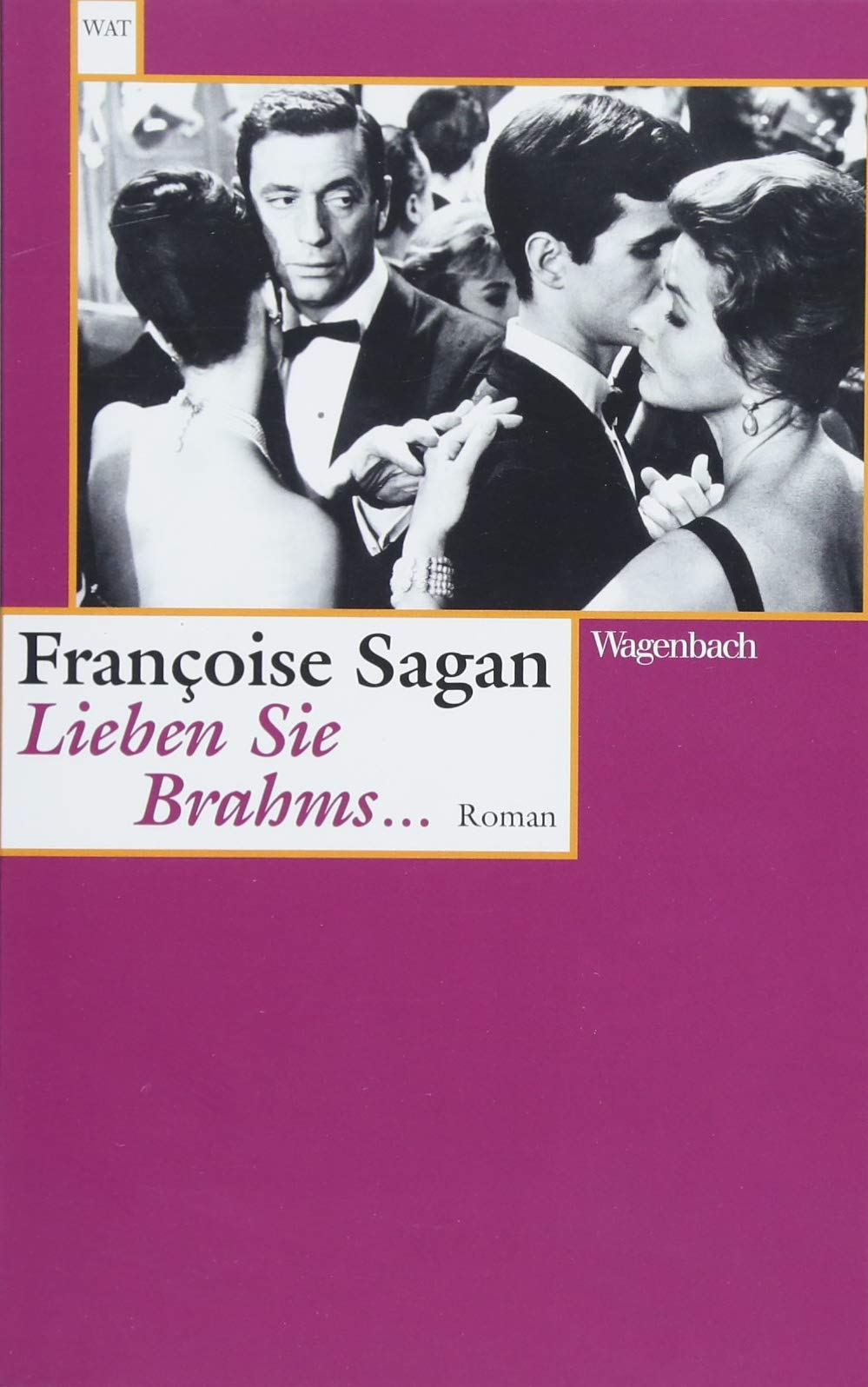 Lieben Sie Brahms ... (Wagenbachs andere Taschenbücher)
