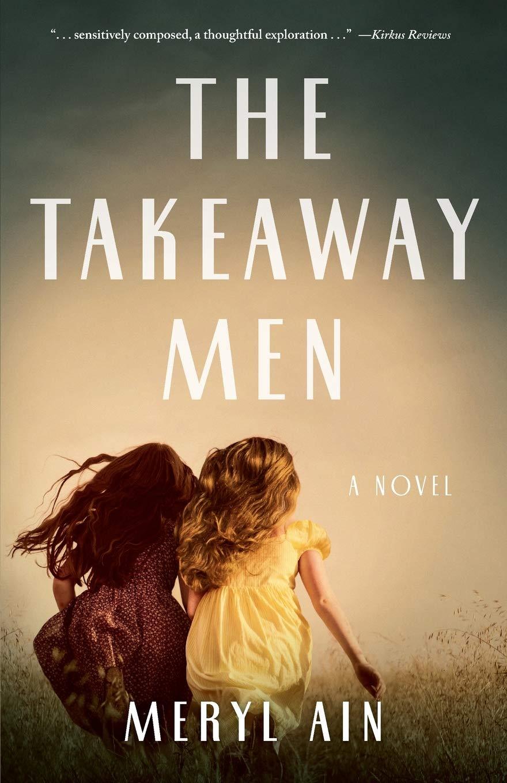 Amazon.com: The Takeaway Men: A Novel (9781684630479): Ain, Meryl: Books