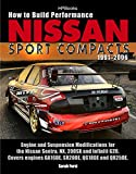 How to Build a Coffee Table How to Build Performance Nissan Sport Compacts, 1991-2006 HP1541: Engine and Suspension Modifications for Nissan Sentra, NX, 200SX, and Infiniti G20.  ... engines GA16DE, SR20DE, QG18DE, and QR25DE.