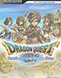 Dragon Quest IX: Sentinels of the Starry Sky Signature Series (Bradygames Signature Series Guide)