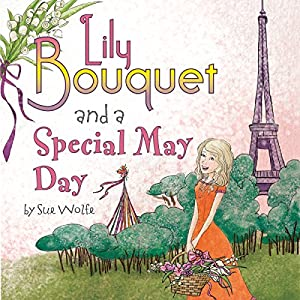 Lily Bouquet and a Special May Day Audiobook