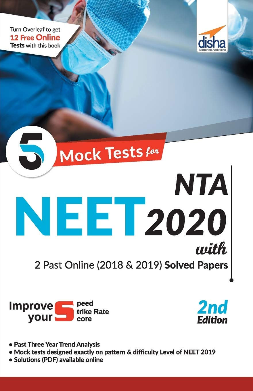 5 Mock Tests for NTA NEET 2020 with 2018 and 2019 Question Papers – 2nd Edition