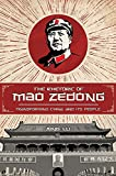 The Rhetoric of Mao Zedong: Transforming China and Its People (Studies in Rhetoric/Communication)