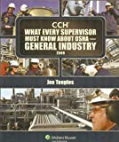 What Every Supervisor Must Know about Osha-General : 2009, Teeples, Joe, 0808021966