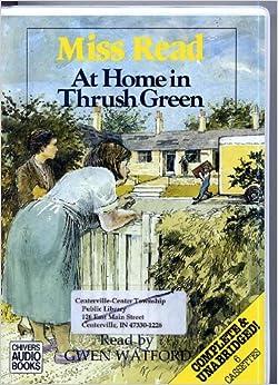 Book At Home in Thrush Green (Thrush Green Series #8)