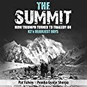 The Summit Audiobook by Pemba Gyalje Sherpa, Pat Falvey Narrated by Pat Falvey