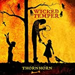 Wicked Temper | Randy Thornhorn