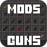 Mods: Guns 2018
