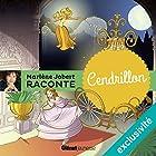 Cendrillon   Livre audio Auteur(s) : Marlène Jobert Narrateur(s) : Marlène Jobert