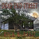 Dead End Street | Rick R. Reed