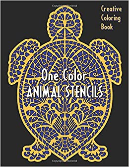 Amazon Com Animal Stencils One Color Creative Coloring Book