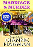 Marriage and Murder (Cedar Bay Cozy Mystery Series Book 4)