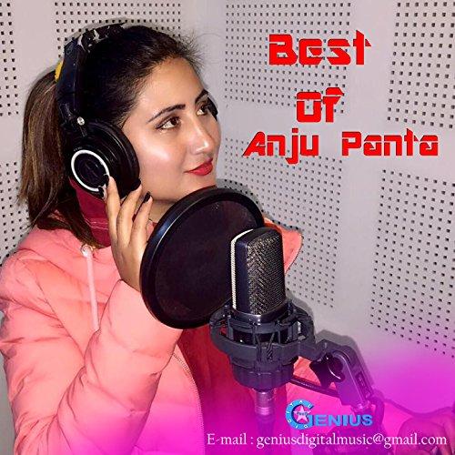 Best of Anju Panta (Best Of Anju Panta)