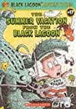The Summer Vacation from the Black Lagoon, Mike Thaler, 0545072247