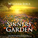 The Sinners' Garden Audiobook by William Sirls Narrated by John McLain