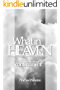What In Heaven: A Book About Contentment (English Edition)