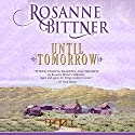 Until Tomorrow Audiobook by Rosanne Bittner Narrated by Eileen Stevens