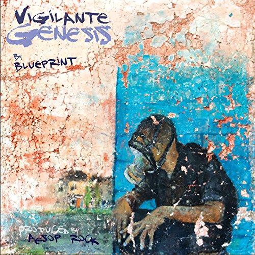 Blueprint-Vigilante Genesis (Produced By Aesop Rock)-CDEP-FLAC-2016-FATHEAD Download