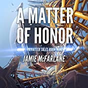 A Matter of Honor: Privateer Tales, Volume 9 | Jamie McFarlane