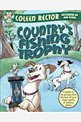 Country's Fishing Trophy (Country and Friends) (Volume 2) Paperback