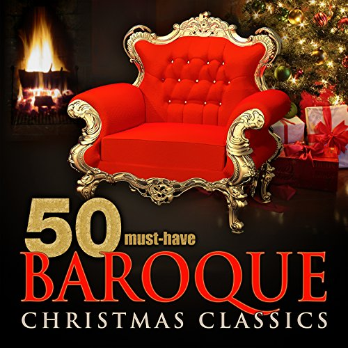 50 Must-Have Baroque Christmas Classics (Freud 1 16)