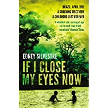 If I Close My Eyes Now (English Edition)