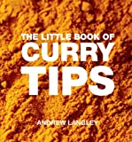 The Little Book of Curry Tips, Andrew Langley, 1906650241