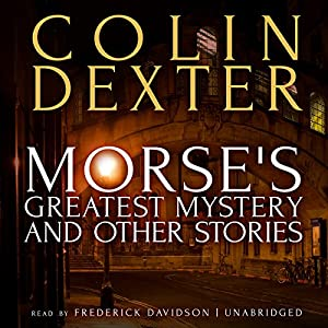 Morse's Greatest Mystery and Other Stories Audiobook