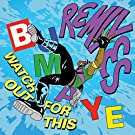 Watch Out For This (Bumaye) (Remixes)