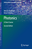 Photonics: A Short Course (Undergraduate Lecture Notes in Physics)