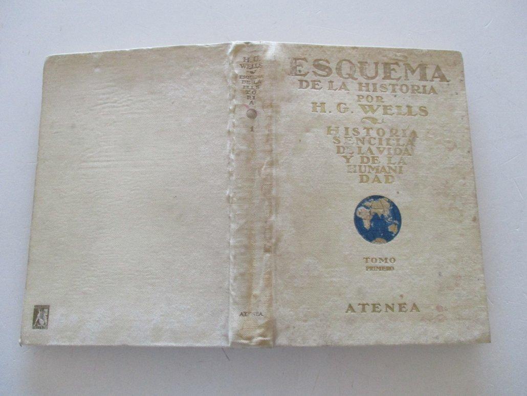 Esquema de la historia. 2 tomos. Historia sencilla de la vida y de la Humanidad.: H. G.- WELLS: Amazon.com: Books