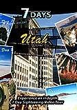 7 Days - Utah, USA