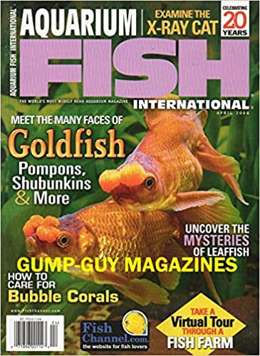 Aquarium Fish International Magazine, April 2008 (Goldfish, Leaffish