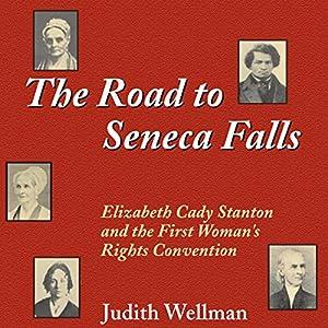 The Road to Seneca Falls Audiobook