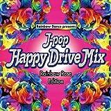 J-POP Happy Drive Mix~Rainbow Rose Edition~