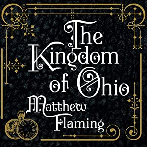 The Kingdom of Ohio Audiobook