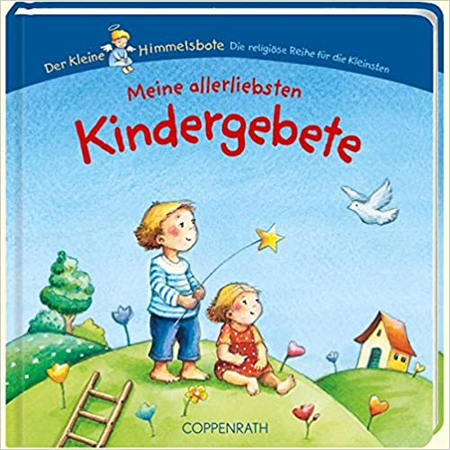 Meine allerliebsten Kindergebete (Der Kleine Himmelsbote) - L'Espoir Christlicher Shop