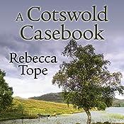 A Cotswold Casebook | Rebecca Tope
