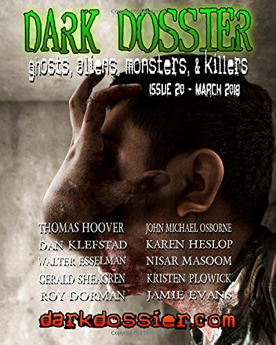 Dark Dossier #20: The Magazine of Ghosts, Aliens, Monsters, & Killers!