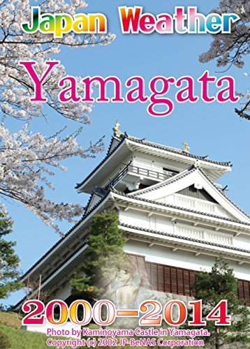 Yamagata Flower Weather 2000-2014: Japan past weather 15 years