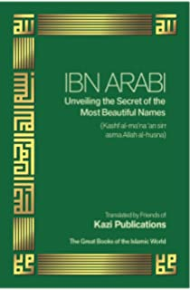 The Pure Intention: On Knowledge of the Unique Name: Ibn Ata Allah