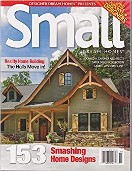 Designer Dream Homes Presents Small Dream Homes Magazine Issue 35 October November 2015 Amazon Com Books