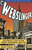 Webslinger, Glenn Yeffeth, 1933771062