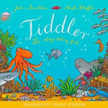 Tiddler Audiobook by Julia Donaldson Narrated by Imelda Staunton