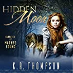 Hidden Moon: The Keeper Saga, Book 1 | K.R. Thompson