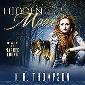 Hidden Moon: The Keeper Saga, Book 1 | K.R. Thompson