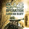 Gambian Bluff: SAS Operation Audiobook by David Monnery Narrated by Thomas Judd